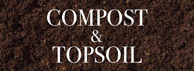 Compost and Topsoil